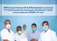 KPR Group Chairman Dr.K.P.Ramasamy has donated ₹1 Crore towards the Tamil Nadu Chief Minister's Relief Fund to battle the COVID-19 crisis.